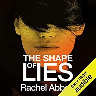 The Shape of Lies                   By:                                                                                                                                 Rachel Abbott                               Narrated by:                                                                                                                                 Lisa Coleman                      Length: 10 hrs and 21 mins     25 ratings     Overall 3.9