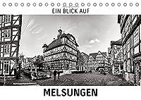 Ein Blick auf Melsungen (Tischkalender 2022 DIN A5 quer): Ein ungewohnter Blick in harten Schwarz-Weiss-Bildern auf Melsungen (Monatskalender, 14 Seiten )