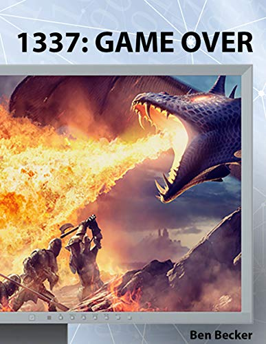 1337: GAME OVER (German Edition)