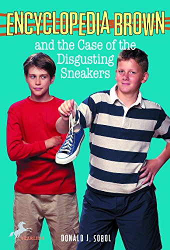 Encyclopedia Brown and the Case of the Disgusting Sneakers (English Edition)
