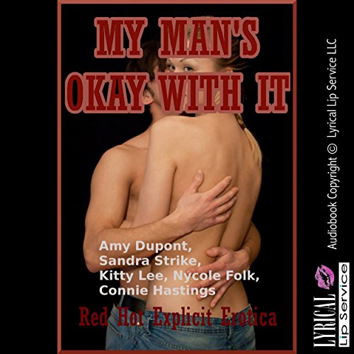 My Man's Okay with It: Five Hot Wife Erotica Stories audiobook cover art