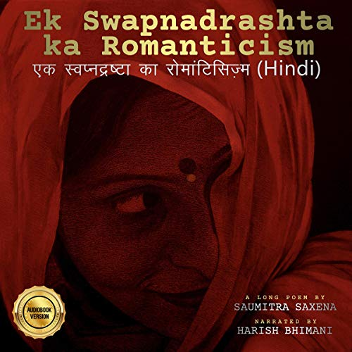 Ek Swapnadrashta ka Romanticism [Romanticism of a Dreamer] cover art