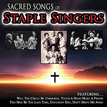 Sacred Songs of... The Staple Singers