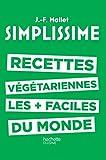 Simplissime - Recettes végétariennes : Les recettes végétariennes les + faciles du monde (French Edition)