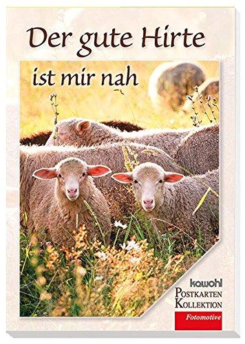 Der gute Hirte ist mir nah: Kawohl-Postkarten-Buch