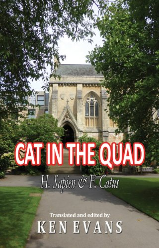 CAT IN THE QUAD: H. SAPIENS & F. CATUS (English Edition)