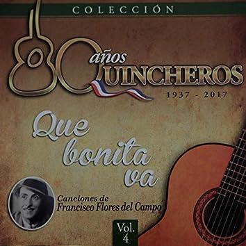 80 Años Quincheros - Qué Bonita Va (Remastered)