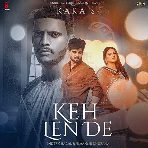 Kaka feat. Inder Chahal & Himanshi Khurana