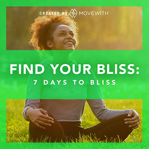 Find Your Bliss: 7 Days to Bliss  By  cover art