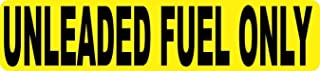StickerTalk Unleaded Fuel Only Vinyl Sticker, 9 inches by 2 inches