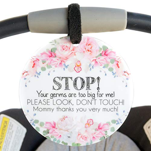 THREE LITTLE TOTS – Flower Stop No Touching Baby Car Seat Sign or Stroller Tag - CPSIA Safety Tested