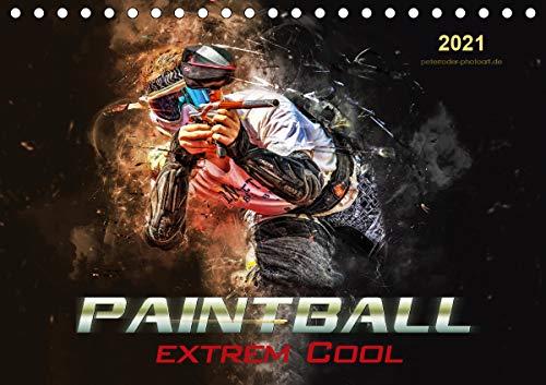 Paintball - extrem cool (Tischkalender 2021 DIN A5 quer)