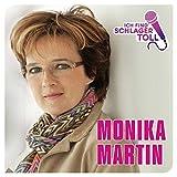 Ich find' Schlager toll von Monika Martin