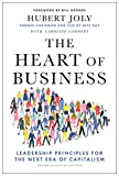 The Heart of Business: Leadership Principles for the Next Era of Capitalism (English Editi...