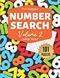 Fun Puzzlers Number Search: 101 Puzzles Volume 2: 8.5 x 11 Large Print (Fun Puzzlers Large Print Number Search Books)