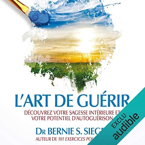 L'art de guérir audiobook cover art