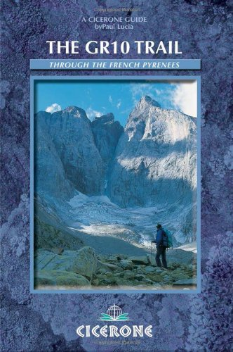The GR10 Trail: Through the French Pyrenees (Cicerone Mountain Walking S)