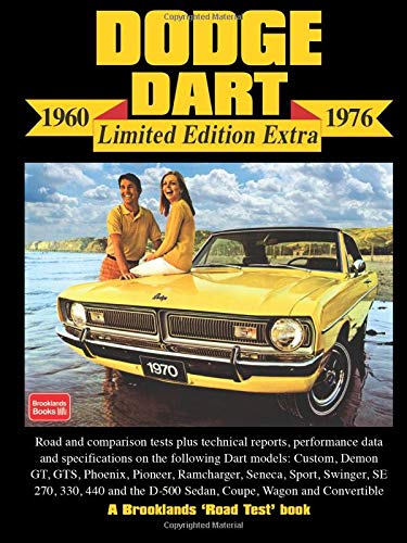 Dodge Dart Limited Edition Extra 1960-1976 (Limited Edition Extra S.)