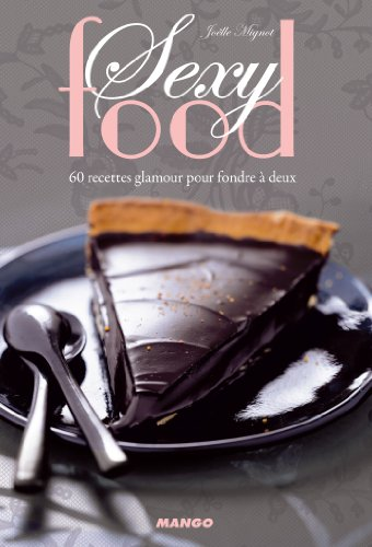 Sexy food (French Edition)