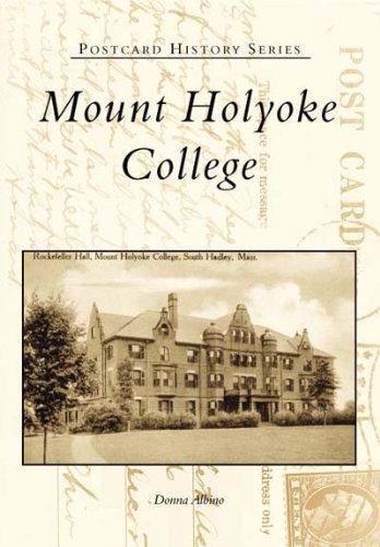 Mount Holyoke College  (MA)  (Postcard  History  Series)