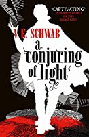 A Conjuring of Light (Shades of Magic)