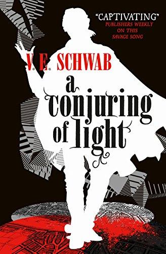 A conjuring of light: Victoria Schwab: 3