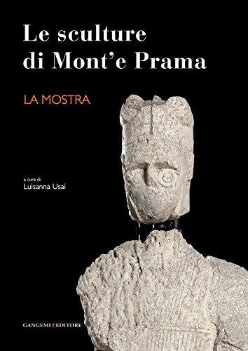 Le sculture di Mont'e Prama - La mostra (Italian Edition)