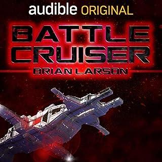 Battle Cruiser     Lost Colonies 1              Autor:                                                                                                                                 Brian Larson                               Sprecher:                                                                                                                                 Uve Teschner                      Spieldauer: 12 Std. und 55 Min.     538 Bewertungen     Gesamt 4,6