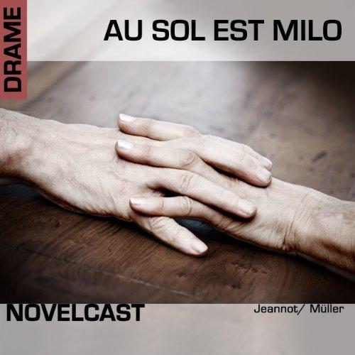 Au sol est Milo (Collection Novelcast) audiobook cover art
