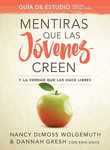 Book's Cover of Mentiras que las jóvenes creen, Guía de estudio Versión Kindle
