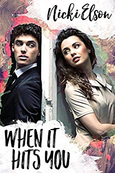 When It Hits You (The It Series Book 1) by [Nicki Elson]