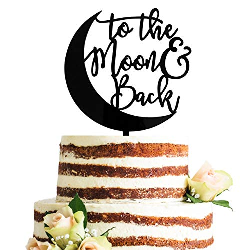 Acrylic To The Moon & Back Wedding Cake Topper, Baby Shower Cake Topper, Gender Neutral Reveal Party Decorations (Black)