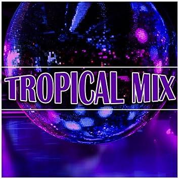 Tropical Mix