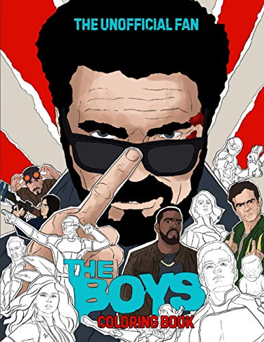 The Boys Fan Coloring Book Unofficial: Best gift for the fans of the most amazing superhero TV show ever