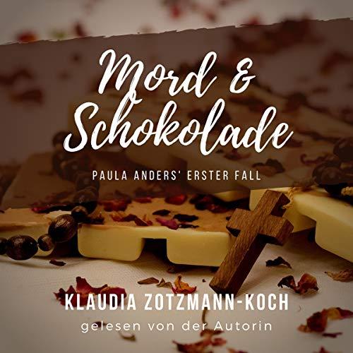 Mord & Schokolade: Paula Anders' erster Fall, 2. Auflage Titelbild