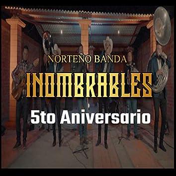 5to aniversario Inombrables lives (En Vivo)
