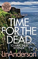 Time for the Dead: To Have Their Revenge... (Rhona Macleod)