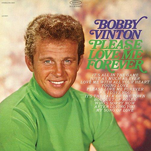 Please Love Me Forever - Bobby Vinton