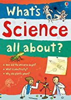 What's Science all about? (What and Why)