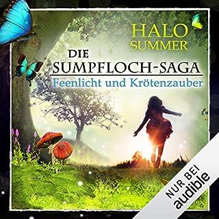 Feenlicht und Krötenzauber     Die Sumpfloch-Saga 1              Autor:                                                                                                                                 Halo Summer                               Sprecher:                                                                                                                                 Anne Düe                      Spieldauer: 5 Std. und 9 Min.     715 Bewertungen     Gesamt 4,4