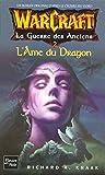 WarCraft, Tome 5 - La Guerre des Anciens : Tome 2, L'Ame du Dragon