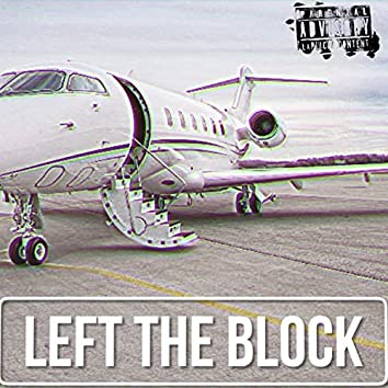 Left the Block (feat. Low & Delth)