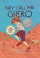 They Call Me Gueero: A Border Kid's Poems
