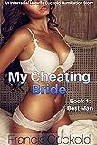 My Cheating Bride Book 1: Best Man: An...