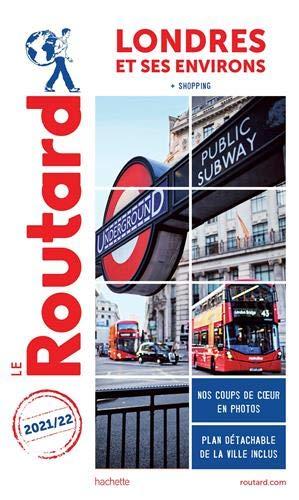 Guide du Routard Londres et ses environs 2021/22:...