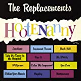 Songtexte von The Replacements - Hootenanny