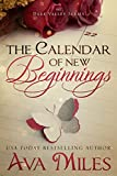 The Calendar of New Beginnings (Dare Valley Series Book 9)