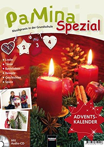Pamina Spezial - Musikpraxis in der Grundschule: Adventskalender mit Audio-CD