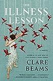 Image of The Illness Lesson: A Novel