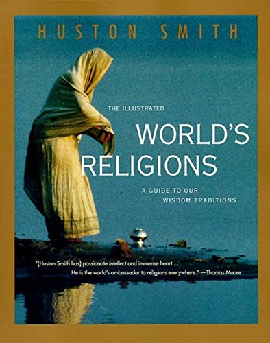 Price comparison product image Illustrated World Religions: A Guide to Our Wisdom Traditions